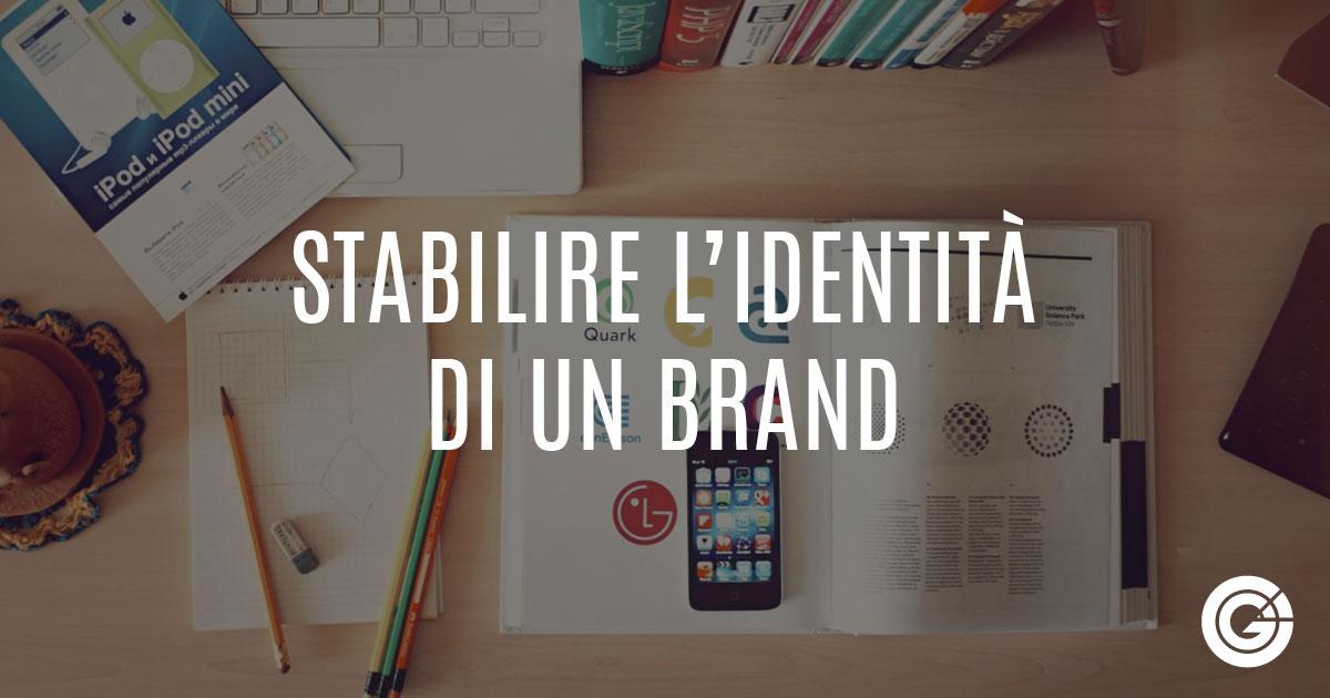 Stabilire L'identita' Di Un Brand